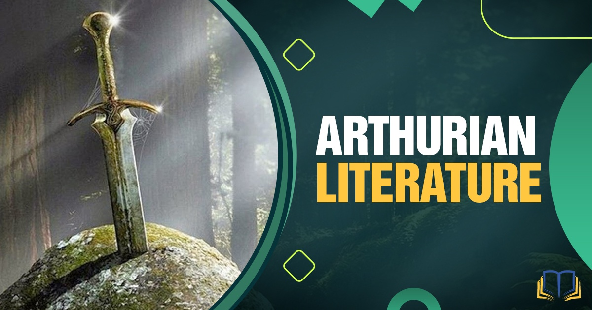 featured image that says Arthurian Literature and has Excalibur on it.