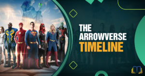 arrowverse banner image with a collection of superheroes and text that says The Arrowverse Timeline