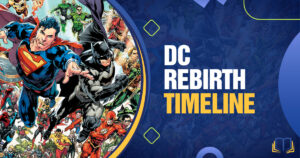 banner with a lot of superheroes on it and text that reads DC Rebirth timeline