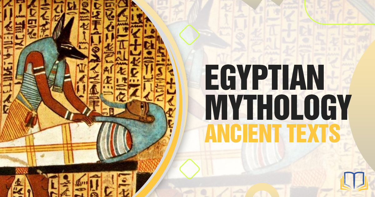 Banner of egyptian art that says Egyptian Mythology Ancient Texts