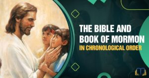 banner image that says the bible and book of mormon in chronological order